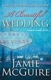 Beautiful Wedding, A | McGuire, Jamie | Signed First Edition Book
