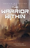 Warrior Within, The | McIntyre, Angus | First Edition Trade Paper Book