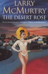 Desert Rose, The | McMurtry, Larry | Signed 1st Edition Thus UK Trade Paper Book