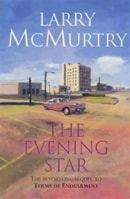 Evening Star, The | McMurtry, Larry | Signed 1st Edition Thus UK Trade Paper Book