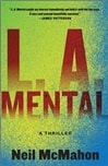 L.A. Mental | McMahon, Neil | Signed First Edition Book