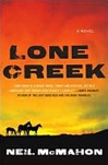 Lone Creek | McMahon, Neil | Signed First Edition Book