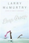 Loop Group | McMurtry, Larry | Signed First Edition Book
