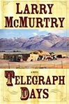 McMurtry, Larry - Telegraph Days (Signed First Edition)