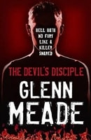 Devil's Disciple, The | Meade, Glenn | Signed 1st Edition UK Trade Paper Book