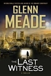 Last Witness, The | Meade, Glenn | Signed First Edition Book
