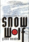 Snow Wolf | Meade, Glenn | Signed First Edition Book