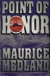 Medland, Maurice - Point of Honor (First Edition)