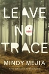 Leave No Trace by Mindy Mejia | Signed First Edition Book