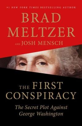 The First Conspiracy by Brad Meltzer & Josh Mensch