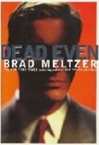 Meltzer, Brad - Dead Even (Signed First Edition)