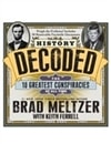 History Decoded | Meltzer, Brad & Ferrell, Keith | Signed First Edition Book