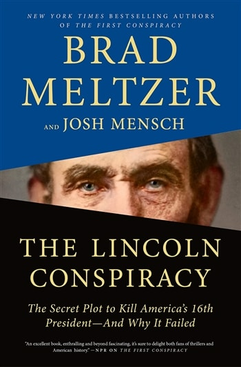 The Lincoln Conspiracy by Brad Meltzer & Josh Mensch