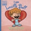 I am Lucille Ball | Meltzer, Brad | Signed First Edition Book