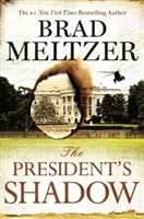 Meltzer, Brad - President's Shadow, The (Signed First Edition)