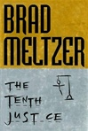 Tenth Justice, The | Meltzer, Brad | Signed First Edition UK Book