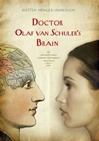 Doctor Olaf van Schuler's Brain | Menger-Anderson, Kristen | Signed First Edition Book