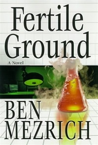 Fertile Ground | Mezrich, Ben | Signed First Edition Book