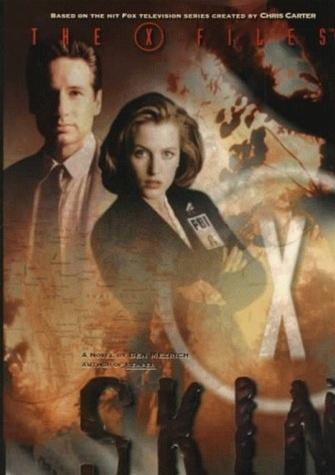X Files: The Skin by Ben Mezrich