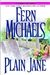 Plain Jane | Michaels, Fern | Signed First Edition Book