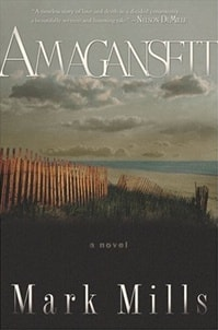 Amagansett | Mills, Mark | First Edition Trade Paper Book