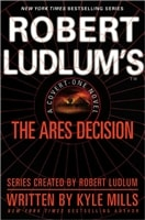 Mills, Kyle - Robert Ludlum's The Ares Decision (Signed First Edition)