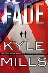 Fade | Mills, Kyle | Signed First Edition Book