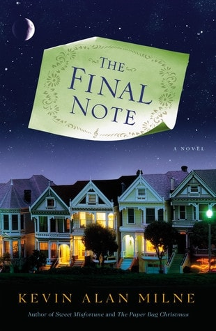The Final Note by Kevin Alan Milne