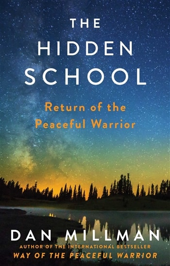 The Hidden School by Dan Millman