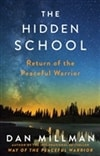 Hidden School, The | Millman, Dan | Signed First Edition Book