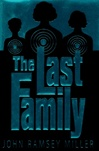 Miller, John Ramsey - Last Family, The (First Edition)