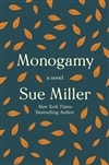 Miller, Sue | Monogamy | Signed First Edition Book