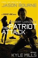 Robert Ludlum's The Patriot Attack | Mills, Kyle | Signed First Edition Trade Paper Book