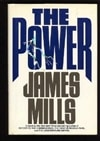 Mills, James - Power, The (First Edition)