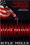 Rising Phoenix | Mills, Kyle | Signed First Edition Book