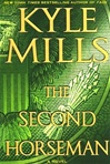 Mills, Kyle - The Second Horseman (Signed First Edition)