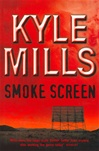 Smoke Screen | Mills, Kyle | Signed First Edition Book