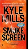 Smoke Screen by Kyle Mills | Signed First Edition Book