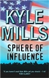 Sphere of Influence | Mills, Kyle | Signed UK Edition Book
