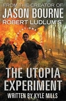 Robert Ludlum's The Utopia Experiment | Mills, Kyle | Signed First Edition Book