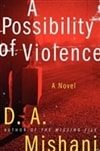 Possibility of Violence, A | Mishani, D. A. | Signed First Edition Book