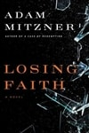 Losing Faith | Mitzner, Adam | Signed First Edition Book