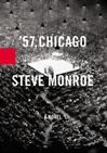 '57, Chicago | Monroe, Steve | Signed First Edition Book