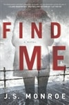 Monroe, J.S. | Find Me | Signed First Edition Book