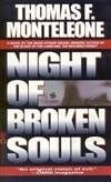 Monteleone, Thomas - Night of Broken Souls (First Edition)