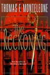 Monteleone, Thomas - Reckoning, The (First Edition)
