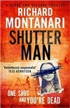 Montanari, Richard | Shutter Man | Signed First Edition Book