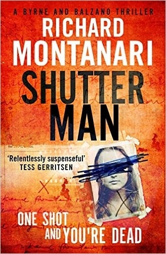 The Shutter Man by Richard Montanari