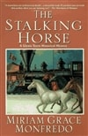 Monfredo, Miriam Grace | The Stalking Horse | Signed First Edition Book
