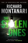 Stolen Ones, The | Montanari, Richard | Signed First Edition UK Book